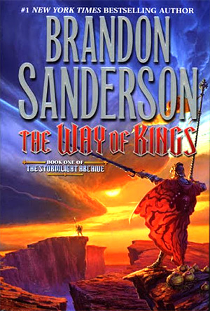 The Way Of Kings - The Stormlight Archive: Book One