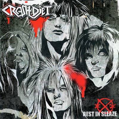 CrashDïet - Rest In Sleaze