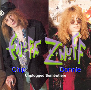 Enuff Z'Nuff - Chip & Donnie - Unplugged Somewhere