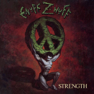 Enuff Z'nuff - Strength - Artwork