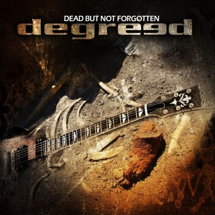Degreed - Dead But Not Forgotten