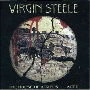 Virgin Steele - The House Of Atreus - Act II