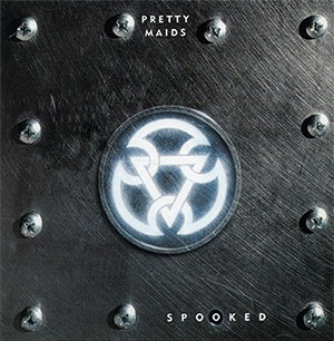 Pretty Maids - Spooked - Artwork - Review