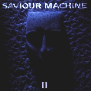 Saviour Machine - Ascension Of Heroes